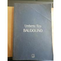 Livro Unberto Eco - Baudolino Editora Record 2001