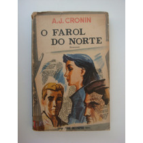 O Farol Do Norte - A. J. Cronin - Livro De 1959!!!