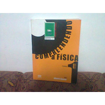 Compreendendo A Física Vol 1 - Mecânica