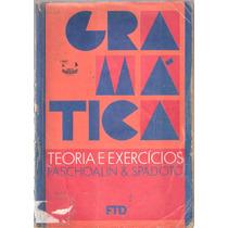 Gramática - Livro Do Professor - Paschoalin & Spadoto