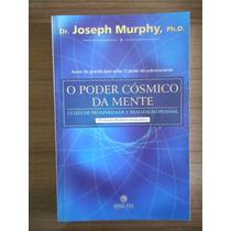 Livro O Poder Cósmico Da Mente Dr. Joseph Murphy