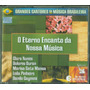 Cd - Grandes Cantores Da Musica Brasileira - O Eterno Encant