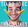 Troco Likes Tiago Iorc Cd - Frete 8 Reais