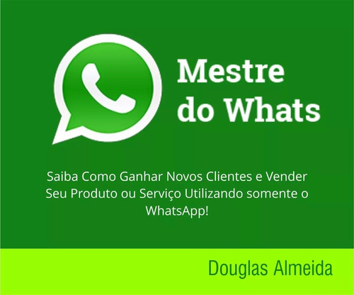 Curso Mestre Do Whats Completo G drive
