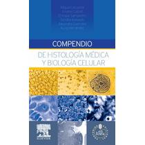 Lecuona M Compendio De Histología Médica Y Biología Celular