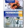 Perícias Médicas Previdenciárias - Acompanha Cd Rom