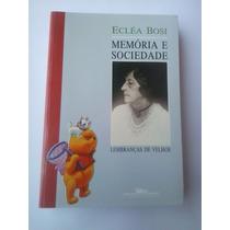 Livro - Memória E Sociedade