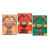 Coleção De Língua Brasileira De Sinais Libras 03 Livros