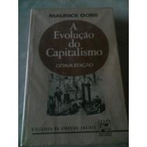 A Evolução Do Capitalismo - Marici Dobb Ees