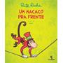 produto Livro Um Macaco Pra Frente Ruth Rocha Novo Infantil