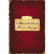 O Evangelho Maltrapilho Livro