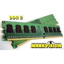 Memória Ram Desktop Markvision 2gb Ddr2 800mhz C/nota Fiscal