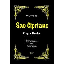 Livro De São Cipriano - O Legitimo Capa Preta - Portugues