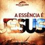 Cd Pastor Antônio Cirilo - A Essência É Jesus.