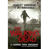 Livro The Walking Dead - O Caminho Para Woodbury - Volume 2
