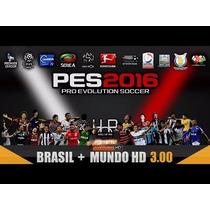 Patch Pes 2016 Mundo Hd 4.0 Brasileirão Atual