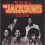 Can You Feel It: The Jacksons Collection Original