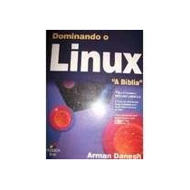 Livro Dominando O Linux A Biblia Red Hat Linux 6,o Arman Dan