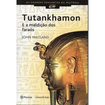 Livro: Tutankhamon E A Maldição Dos Faraos