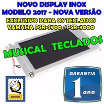 Display Lcd P/ Teclado Yamaha Psr S900 Novo Modelo 2017 Inox