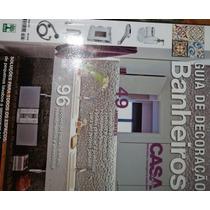 Revista Guia De Decoração Banheiros Nº 632 Casa Cláudia