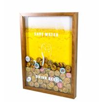 Quadro Porta Tampinhas De Cerveja. Save Water Drink Beer