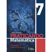 Livro Praticando Matemática 7º Ano - Editora Do Brasil