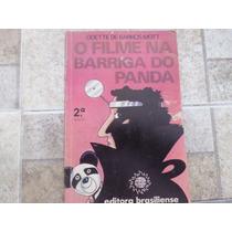 Livro O Filme Na Barriga Do Panda