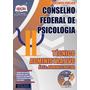 Apostila Concurso Conselho Federal De Psicologia Tec Adm