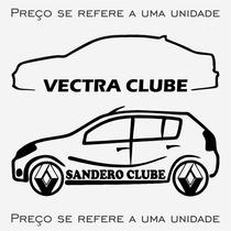 Adesivo Clube Do / Parati Prisma S10 Sandero Vectra + Outros