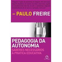Livro Pedagogia Da Autonomia Paulo Freire Frete Grátis!