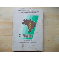 Livro Xii Reunião Nacional De Pesquisa De Trigo - Ocepar