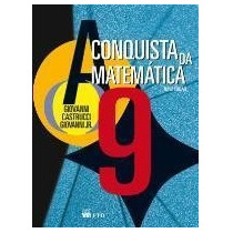 A Conquista Da Matemática - 9º Ano - 8ª Série Sa