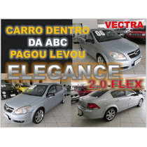 Vectra Elegance 2.0 Flex - Ano 2006 Financio Sem Burocracia