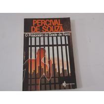 Livro Percival De Souza O Prisoneiro De Grade De Ferro
