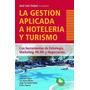 La Gestion Aplicada A Hoteleria Y Turismo De Feijoo Jose Lui