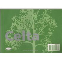 Manual Proprietário Celta 2011 Original Completo Frete Gráts