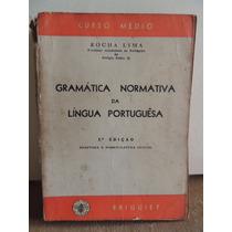 Livro Gramática Normativa Da Língua Portuguesa Rocha Lima