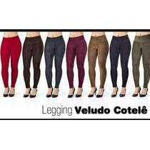 Calça Legging Veludo Cotele Exelente Qualidade Atacado 10pçs