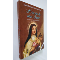 Livro História De Uma Alma - Santa Teresinha Do Menino Jesus