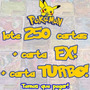 Lote De Cartas Pokemon 250 Cartas +1 Ex +1 Turbo +1 Brinde