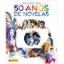 010/15 Figurinha Do Album Completo 50 Anos De Novelas