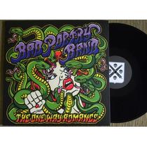 Bad Poetry Band The One Way Romance Lp Iron Maiden Motorhead