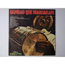 Lp Sambas Que Marcaram - Raro - Novos Baianos, Tom E Dito...