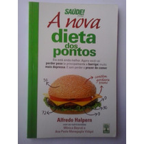 A Nova Dieta Dos Pontos