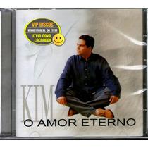 Cd Kim O Amor Eterno Vocalista Banda Catedral - Raro