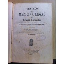 Tratado De Medicina Legal - Dr. Agostinho J. De Souza 1924