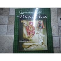Livro Cavaleiro Em Prosa E Verso