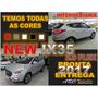 New Ix35 2017 - Zero Km Pronta Entrega- Versão Intermediaria