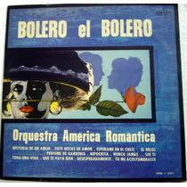 Vinil/lp - Orquestra América Romântica - Bolero El Bolero
